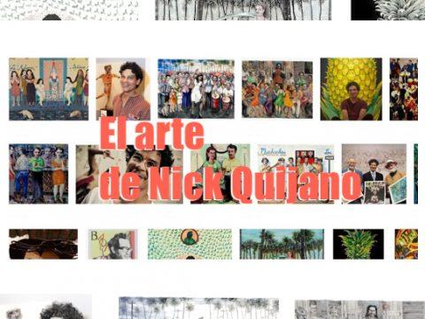 El arte de Nick Quijano