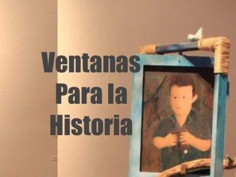 Ventanas Para la Historia exhibición de la Liga de Arte