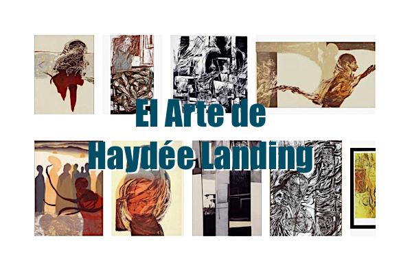 El arte de Haydee Landing