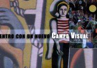 Encuentro con un nuevo Campo Visual