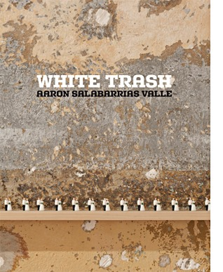 Aarón Salabarrias | White Trash | San Juan