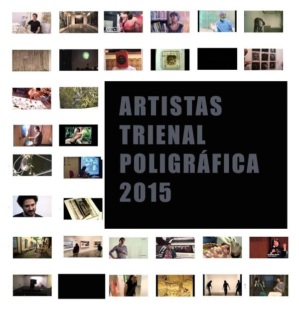 Artistas en la Trienal Poligráfica | Video Playlist