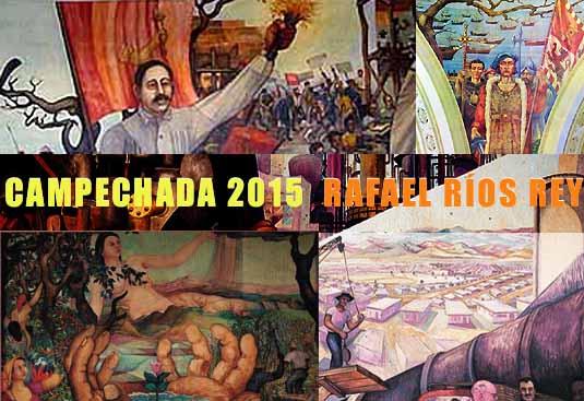 La Campechada 2015 | Rafael Ríos Rey