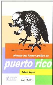 historia del humor grafico en puerto rico--portada-Arturo Yepez-autogiro arte actual