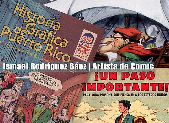 Ismael Rodríguez figura destacada del Cómic y la Caricatura de Puerto