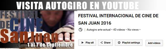 Festival de cine 2016 PLAYLIST-Autogiro arte actual