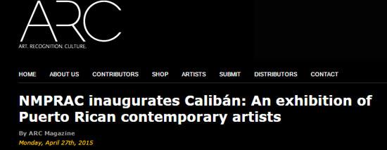 NMPRAC inaugurates caliban an exhibition of contemporary puerto rican artists-autogiro arte actual