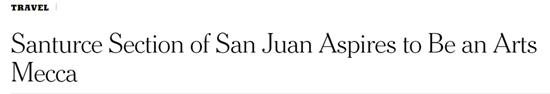 Santurce Section of San Juan Aspires to Be an Arts Mecca-Autogiro arte actual