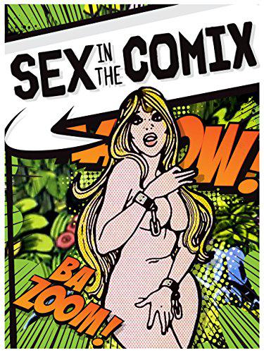sex in comics-netflix-documentary-Autogiro arte actual