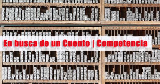 En busca de un Cuento | Competencia