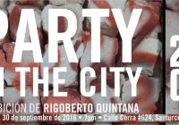 Rigoberto Quintana | Party In The City | Espacio 20-20