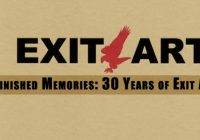 Unfinished Memories | 30 años de Exit Art