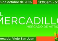 El Mercadillo Strikes Again | 22-23 Oct | San Juan