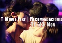 LGBT Movie Fest | Recomendaciones | Fine Arts Miramar | 17-23 Nov