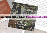 Reflejos de Puerto Rico en el Arte | Guía Educativa en CD