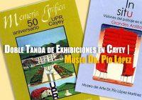 Doble Tanda de Exhibiciones en Cayey | Museo Dr.Pio