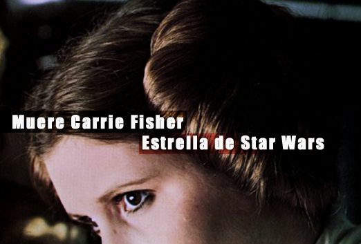 Muere Carrie Fisher la Princesa Leia de Star Wars | Autogiro Arte Actual | arte contemporáneo