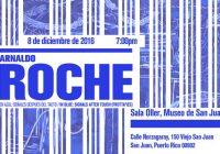 Señales Después del Tacto | Arnaldo Roche | Museo San Juan
