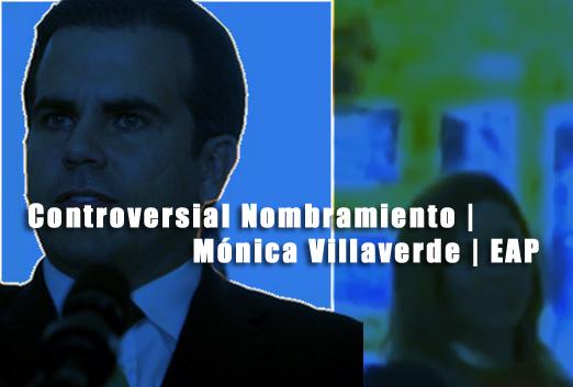 controversial nombramiento monica villaverde