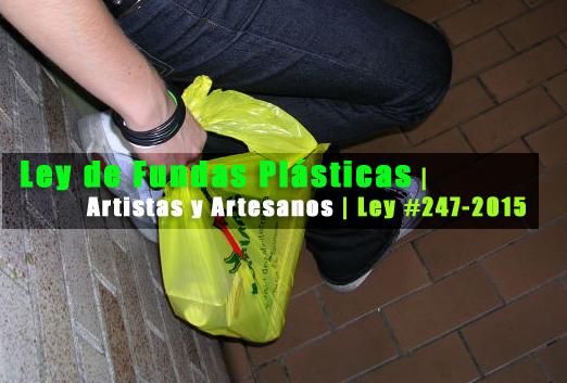 Ley de fundas plasticas aristas y artesanos
