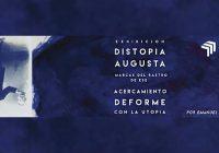 Distopía Augusta | Emanuel Torres-Pérez | Espacio Minerva