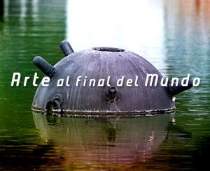 Arte al final del Mundo | Autogiro Arte Actual