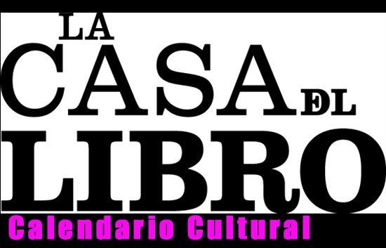 Calendario Cultural | Casa del libro | Marzo | Autogiro Arte Actual