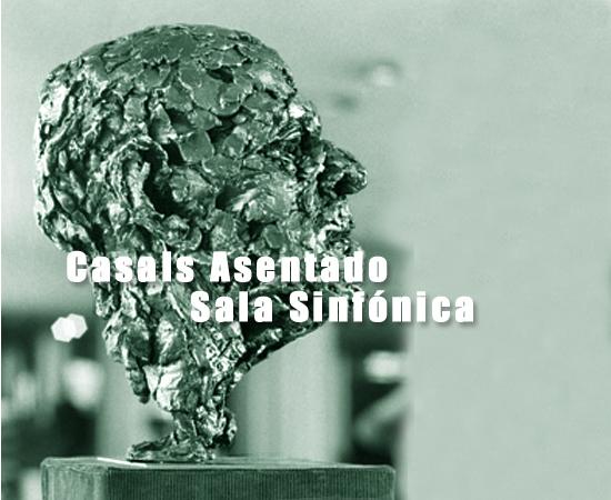 Casals Asentado | Sala Sinfónica | Bellas Artes