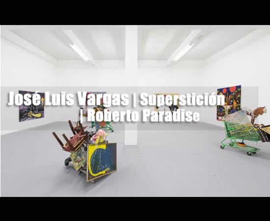José Luis Vargas | Superstición | Roberto Paradise | Autogiro Arte