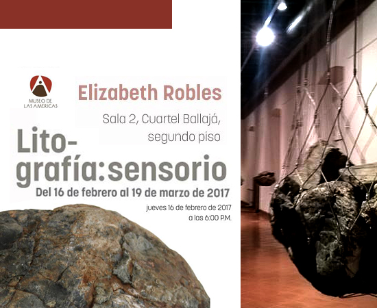 Lito-Grafia: Sensorio | Elizabeth Robles | Museo Américas