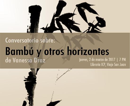 Vanessa Droz-Bambú y otros horizontes-