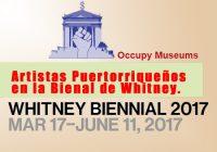 Bienal de Whitney | Artistas de PR | Occupy Museums