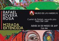 Amplia Mirada de Rafael Rivera Rosa