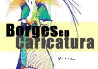 Borges en Caricatura | Argentina
