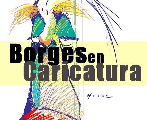 Borges en Caricatura