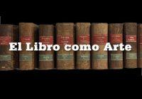 El Libro como Arte | Museo Casa del Libro