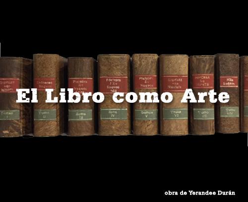 El Libro como Arte