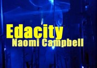 Naomi Campbell | Edacity | Peligro Amarillo | Finaliza: 7 de abril