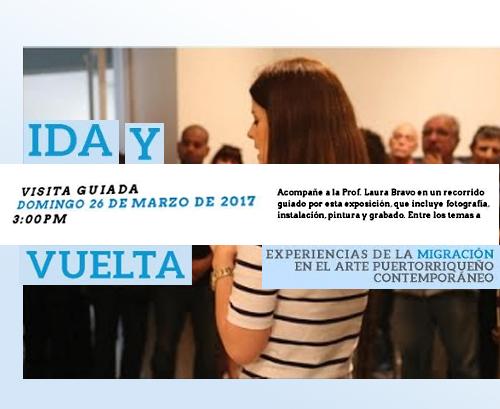 ida y vuelta visita guiada museo UPR