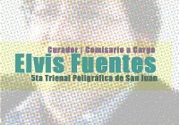 Elvis Fuentes | 5ta Trienal Poligráfica de San Juan