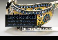 Artes Decorativas | Konstantin Makovsky | Marzo 18 | Museo de Ponce