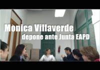 Monica Villaverde depone ante Junta EAPD