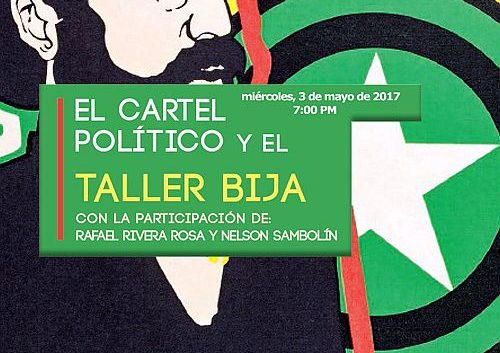 el cartel politico y el taller bija | Autogiro Arte Actual