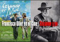 Francisco Oller en el Cine   Cézanne y yo