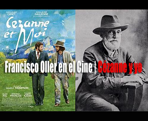 Francisco Oller en el Cine | Cézanne y yo | Autogiro Arte Actual