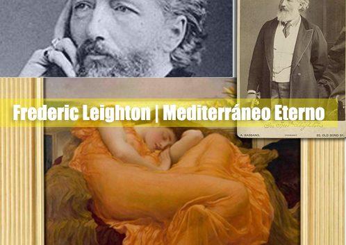 Frederic Leighton | Mediterráneo Eterno | Autogiro Arte Actual