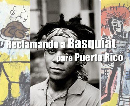 Reclamando a Basquiat para Puerto Rico | Autogiro Arte Actual
