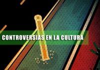 Controversias en la escena cultural