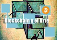 Blockchain para legitimar Arte