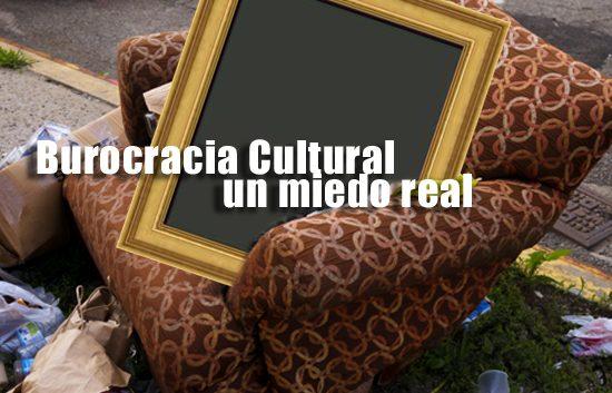 Burocracia Cultural un miedo real | Autogiro Arte Actual